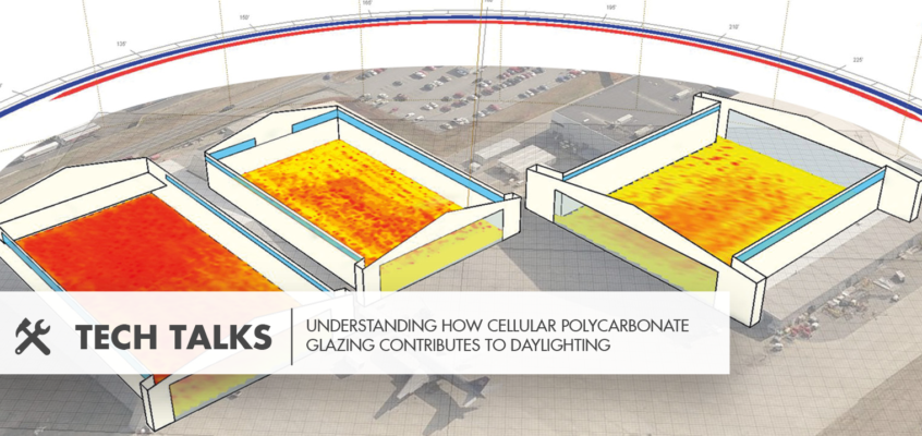TECH Talks – Understanding How Cellular Polycarbonate Glazing Contributes To Daylighting